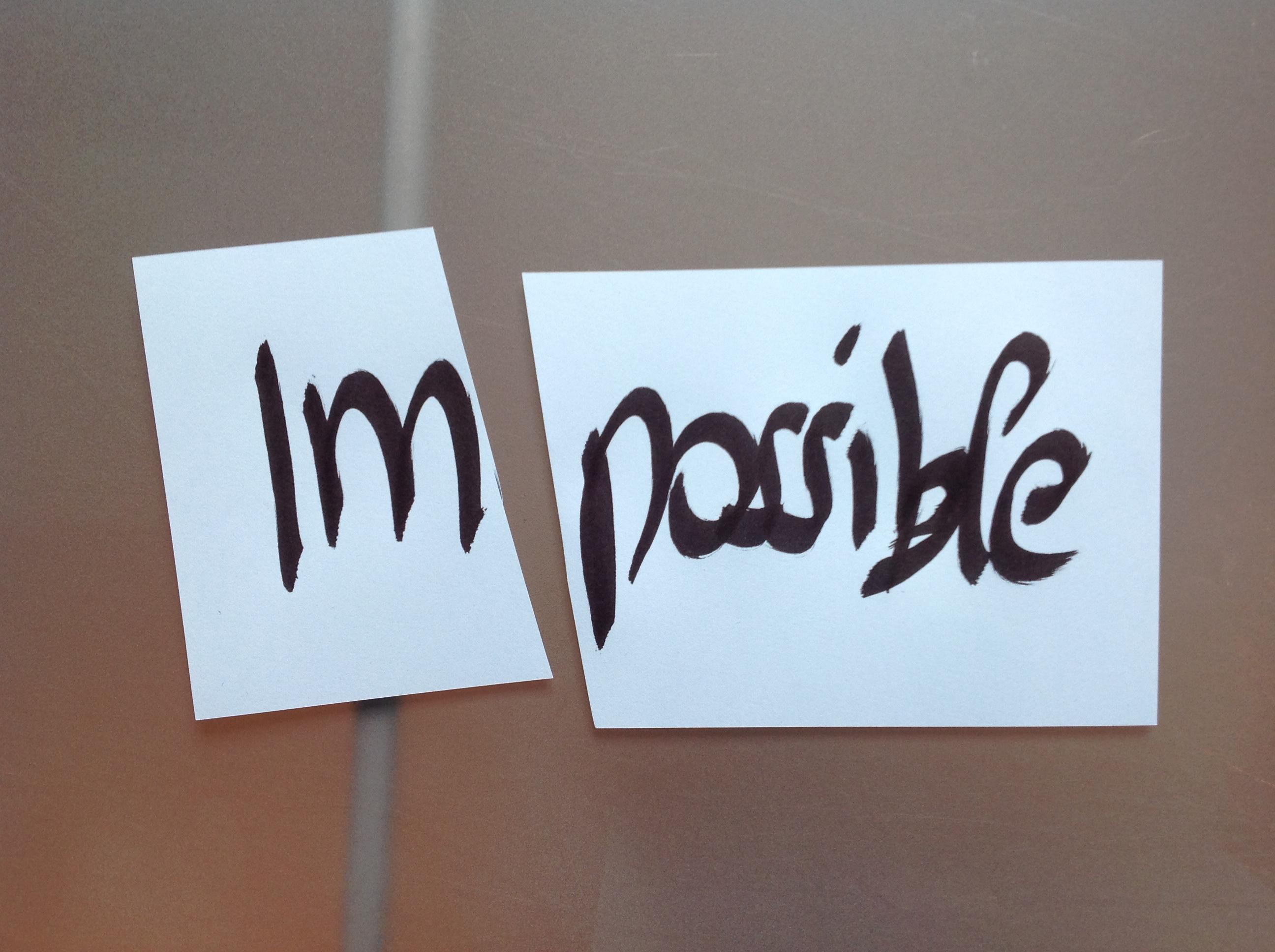 Alles ist möglich